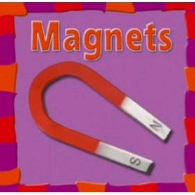 Magnets (First Facts: Our Physical World) Hardback
