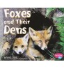 Foxes and Their Dens (Animal Homes Hardback) by Martha E. Rustad