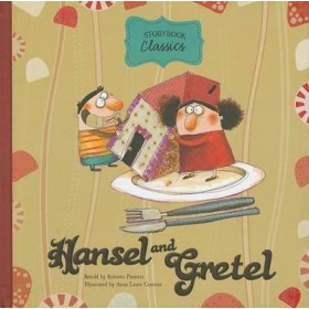 Hansel and Gretel: Storybook classics (Hardback)