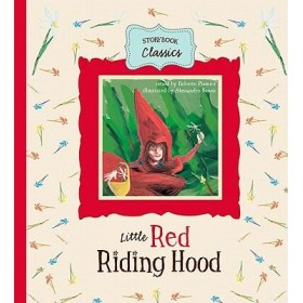 Little Red Riding Hood: Storybook classics (Hardback)