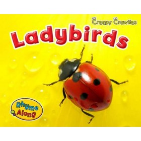 Ladybirds (Rhyme Along: Creepy Crawlies) Hardback