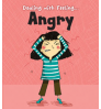 Angry Dealing with Feeling: Read and Learn (Hardback)