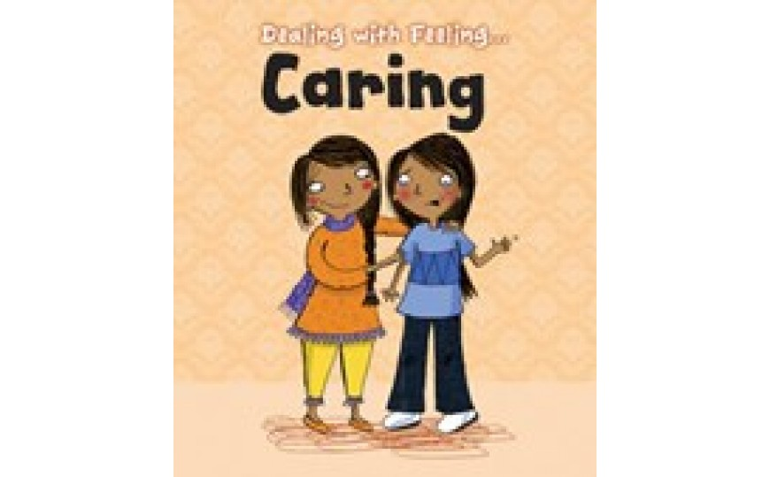 Caring Dealing with Feeling: Read and Learn (Hardback)