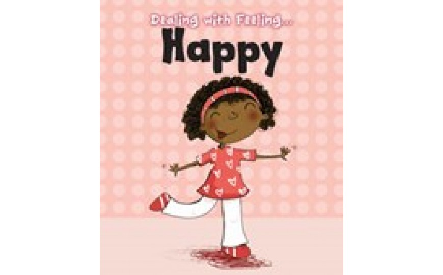 Happy Dealing with Feeling: Read and Learn (Hardback)