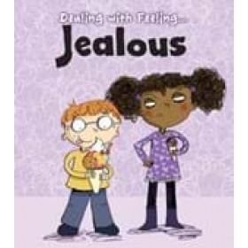 Jealous Dealing with Feeling: Read and Learn (Hardback)