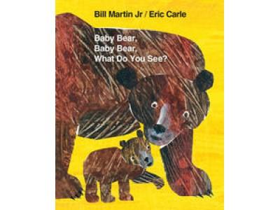 Baby Bear, Baby Bear, What Do You See? By Bill Martin Jr/ Eric Carle (Board Book)