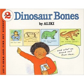 Dinosaurs Bones by Aliki