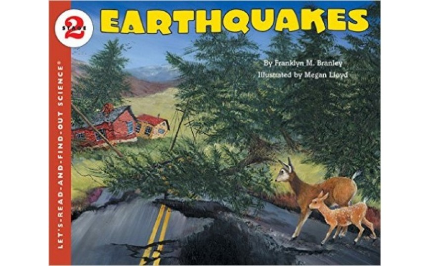 Earthquakes by Franklyn M. Branley