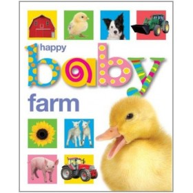 Happy Baby Farm by Roger Priddy (Board Book)