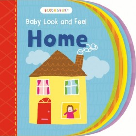 Baby Look And Feel Home (Board Book)