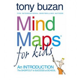 Mind Maps for Kids : An Introduction by Tony Buzan
