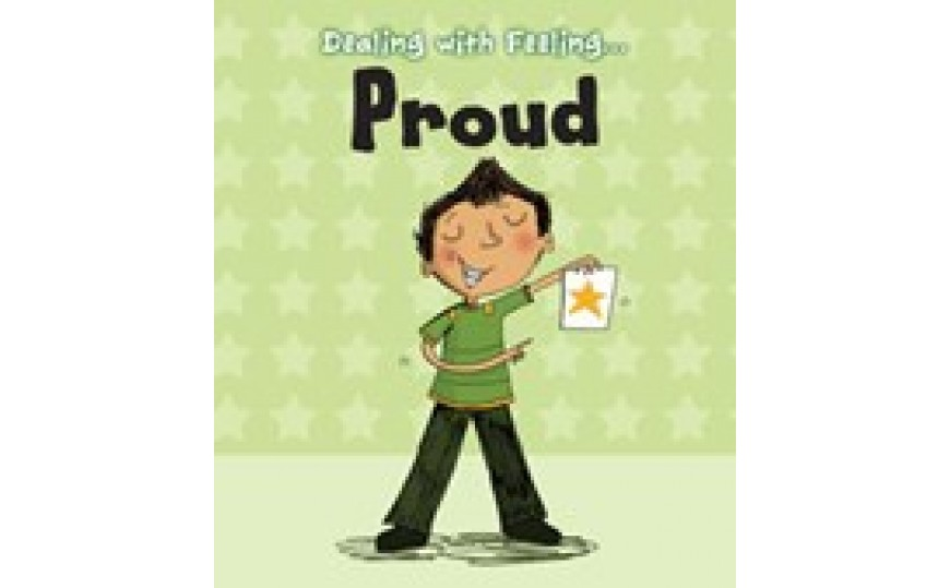 Proud Dealing with Feeling: Read and Learn (Hardback)