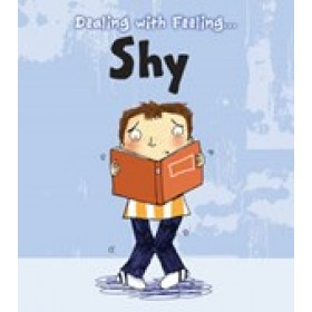 Shy Dealing with Feeling: Read and Learn (Hardback)
