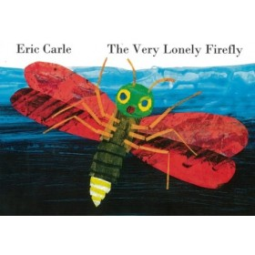 The Very Lonely Firefiy by Eric Carle (Board Book)