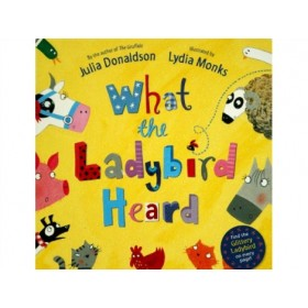 What the Ladybird Heard by Julia Donaldson (Board Book)